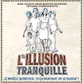 Illusiontranquille_1
